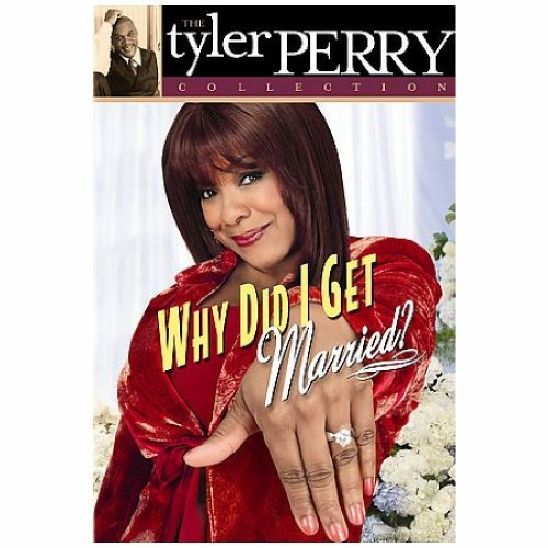 Why Did I Get Married? (play) Tyler Perry DVD Nr
