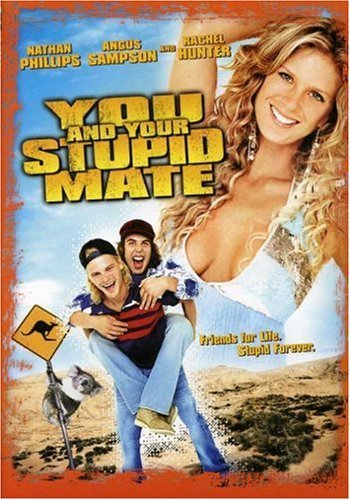 You & Your Stupid Mate You & Your Stupid Mate Ws Nr Unrated