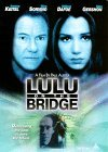 Lulu On The Bridge Keitel Sorvino Clr Cc Dss Ws Keeper Pg13