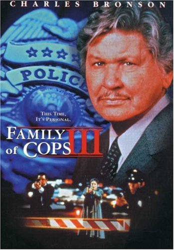 Family Of Cops 3 Bronson Charles Pg13