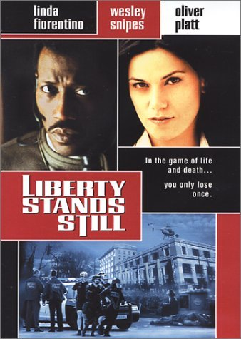 Liberty Stands Still Fiorentino Snipes Platt R