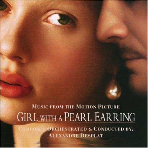 Girl With A Pearl Earring Score Music By Alexandre Desplat