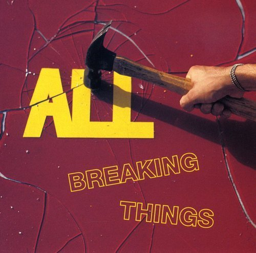 All Breaking Things