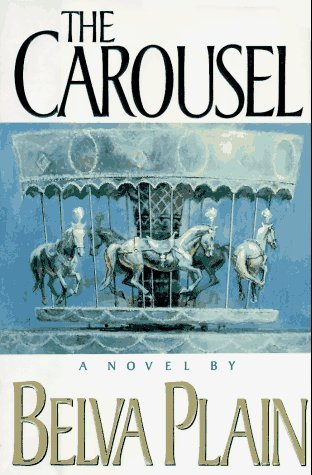 Belva Plain The Carousel