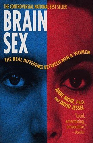 Anne Moir Brain Sex The Real Difference Between Men And Women 0002 Edition;
