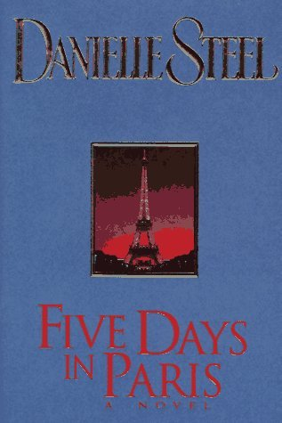 Danielle Steel Five Days In Paris