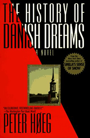 Peter Hoeg History Of Danish Dreams