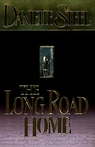 Danielle Steel Long Road Home The