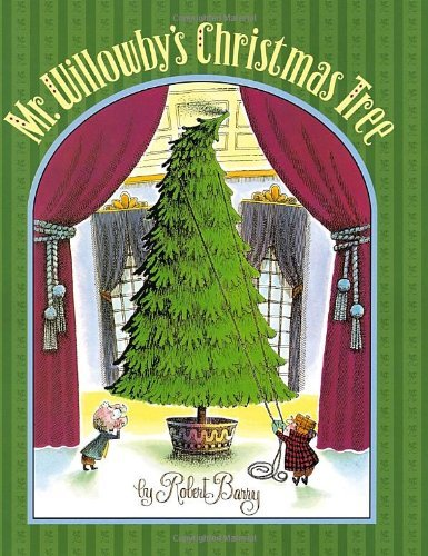 Robert Barry Mr. Willowby's Christmas Tree