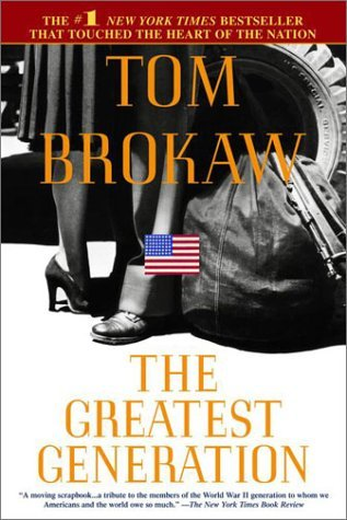 Tom Brokaw Greatest Generation