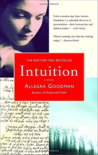 Allegra Goodman Intuition