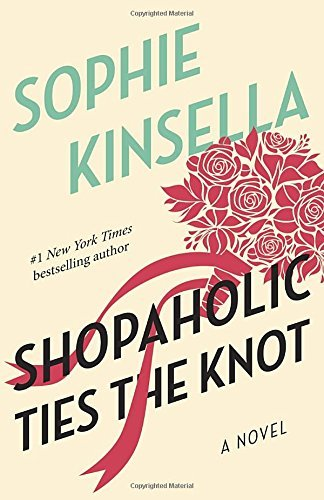 Sophie Kinsella Shopaholic Ties The Knot
