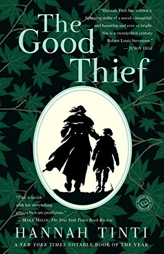 Hannah Tinti The Good Thief
