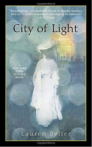 Lauren Belfer City Of Light