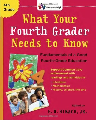 E. D. Hirsch What Your Fourth Grader Needs To Know Fundamentals Of A Good Fourth Grade Education Revised