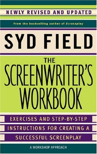 Syd Field The Screenwriter's Workbook Revised