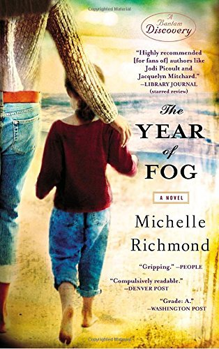 Michelle Richmond The Year Of Fog