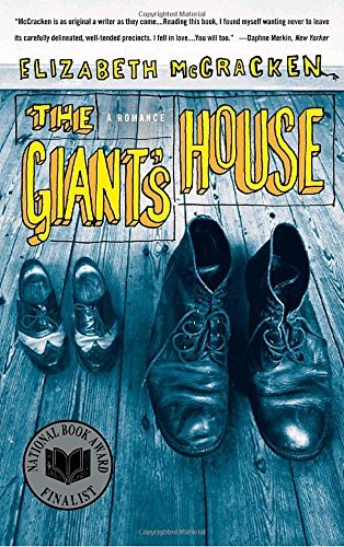 Elizabeth Mccracken The Giant's House A Romance