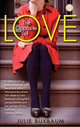 Julie Buxbaum The Opposite Of Love