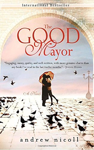 Andrew Nicoll The Good Mayor Revised