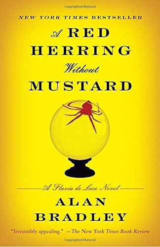 Alan Bradley A Red Herring Without Mustard A Flavia De Luce Novel
