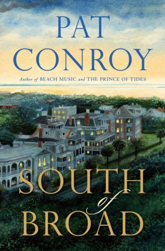Pat Conroy South Of Broad