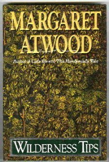 Margaret Atwood Wilderness Tips