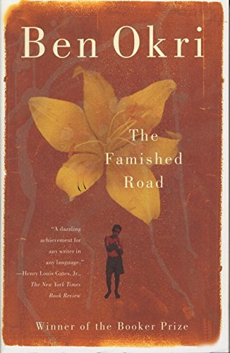 Ben Okri The Famished Road