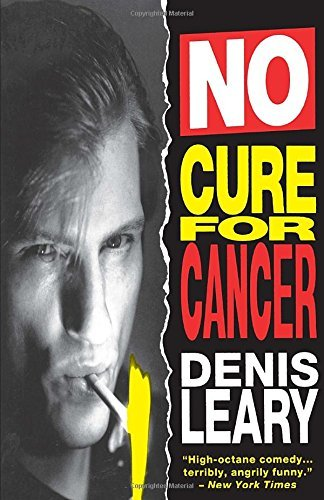 Denis Leary No Cure For Cancer
