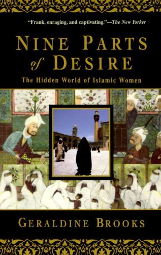 Geraldine Brooks Nine Parts Of Desire The Hidden World Of Islamic Women