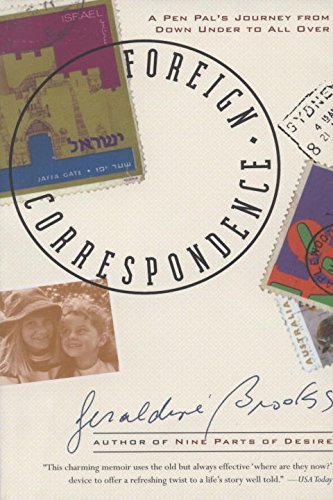 Geraldine Brooks Foreign Correspondence A Pen Pal's Journey From Down Under To All Over