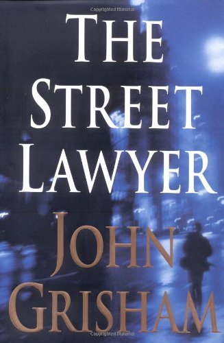 John Grisham The Street Lawyer