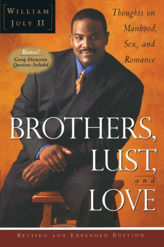 William July Ii Brothers Lust And Love