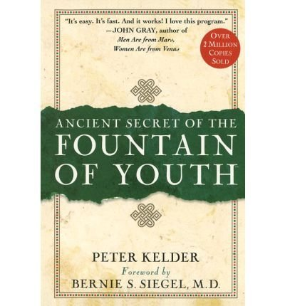 Peter Kelder Ancient Secret Of The Fountain Of Youth