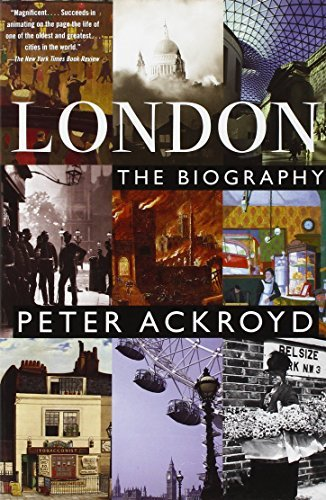 Peter Ackroyd London The Biography