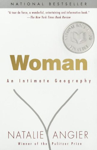 Natalie Angier Woman An Intimate Geography