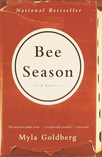 Myla Goldberg Bee Season