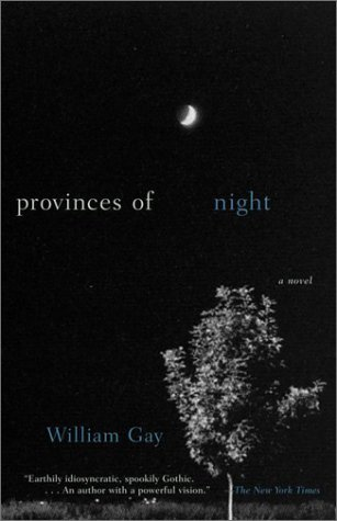 William Gay Provinces Of Night