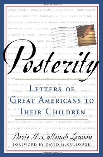 Dorie Mccullough Lawson Posterity Letters Of Great Americans To Their Children