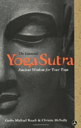 Geshe Michael Roach The Essential Yoga Sutra Ancient Wisdom For Your Yoga
