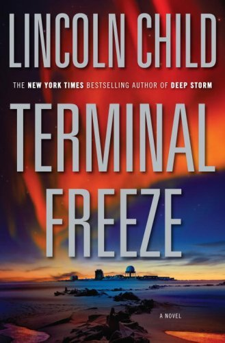 Lincoln Child Terminal Freeze