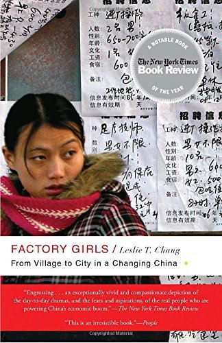 Leslie T. Chang Factory Girls From Village To City In A Changing China