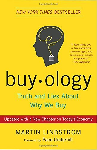 Martin Lindstrom Buyology Truth And Lies About Why We Buy