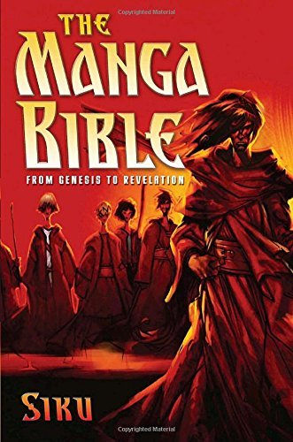 Siku The Manga Bible From Genesis To Revelation