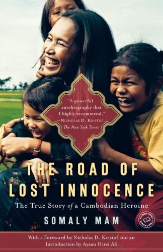 Somaly Mam The Road Of Lost Innocence The Story Of A Cambodian Heroine