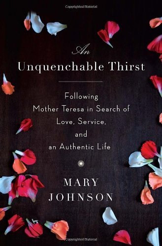 Mary Johnson An Unquenchable Thirst A Memoir