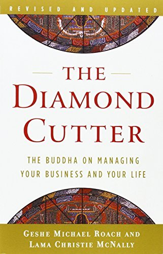 Geshe Michael Roach The Diamond Cutter The Buddha On Managing Your Business And Your Lif Revised Update