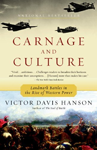 Victor Davis Hanson Carnage And Culture Landmark Battles In The Rise To Western Power