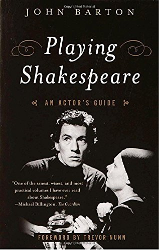 John Barton Playing Shakespeare An Actor's Guide