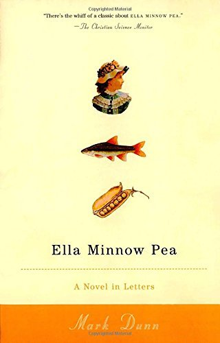 Mark Dunn Ella Minnow Pea A Novel In Letters